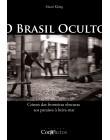 O Brasil Oculto - Mauri König