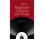 Registros Sonoros em Prosa - Sandra Carraro