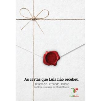 As Cartas que Lula não recebeu